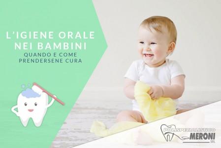 I denti da latte. Come trattare l'igiene orale dei bambini fin dalla comparsa dei primi dentini