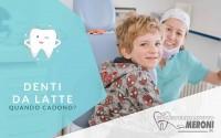Caduta dei denti da latte: tutto quello che bisogna sapere per essere preparati. Polispecialistico Meroni Cantù