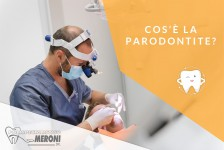 Parodontite, cos'è e quali sono i sintomi